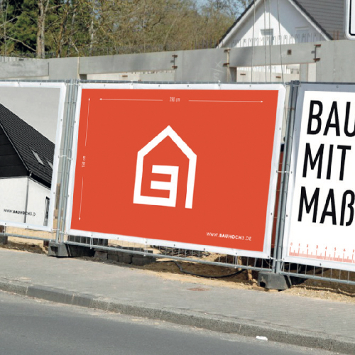 Werbeplakat Bauzaun / Corporate Design für Bau Hoch Drei – Bauträger Pforzheim